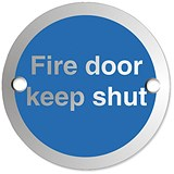 Image of Circular Fire Door Keep Shut Sign Satin Anodised Aluminium 72mm Diameter