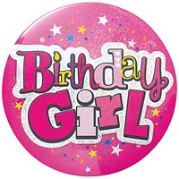 Birthday Girl Giant Badge (Pack of 6)