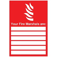 Safety Sign Your Fire Marshals A4 PVC