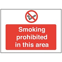 Safety Sign Smoking Prohibited in This Area 450x600mm PVC