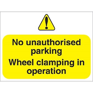 Image of Stewart Superior Outdoor No Uauthorised Parking Clamping In Operation Sign Foamboard Ref FB047
